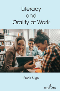 Title: Literacy and Orality at Work