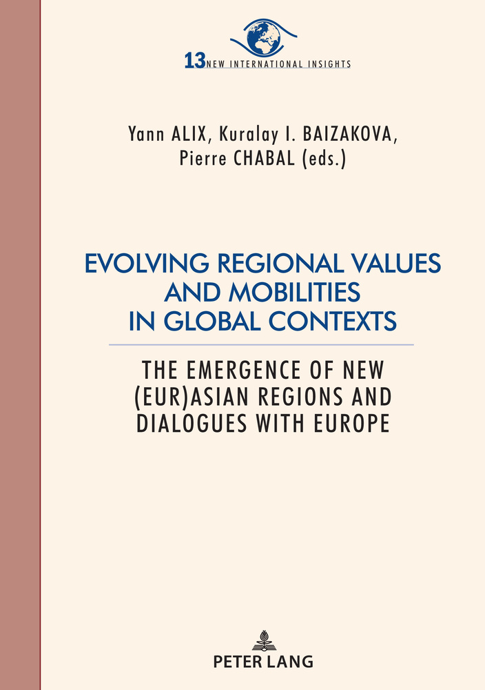 Title: Evolving regional values and mobilities in global contexts