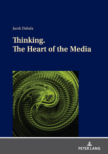 Title: Thinking. The Heart of the Media