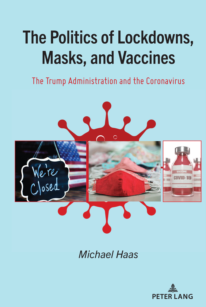 Title: The Politics of Lockdowns, Masks, and Vaccines