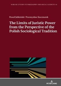 Title: The Limits of Juristic Power from the Perspective of the Polish Sociological Tradition