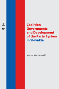 Title: Coalition Governments and Development of the Party System in Slovakia
