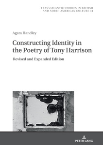 Title: Constructing Identity in the Poetry of Tony Harrison