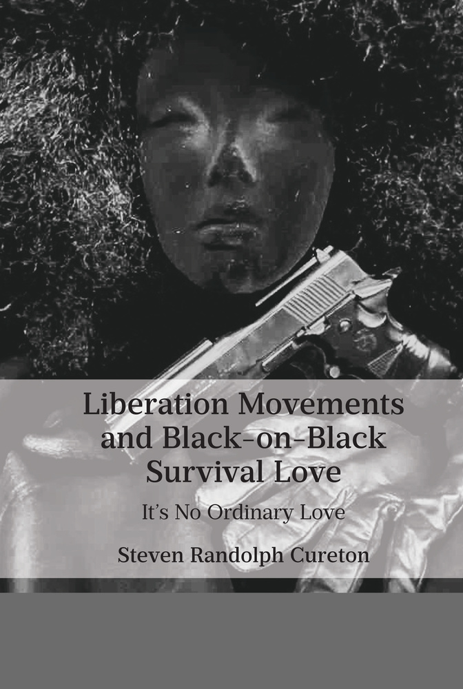 Title: Liberation Movements and Black-on-Black Survival Love