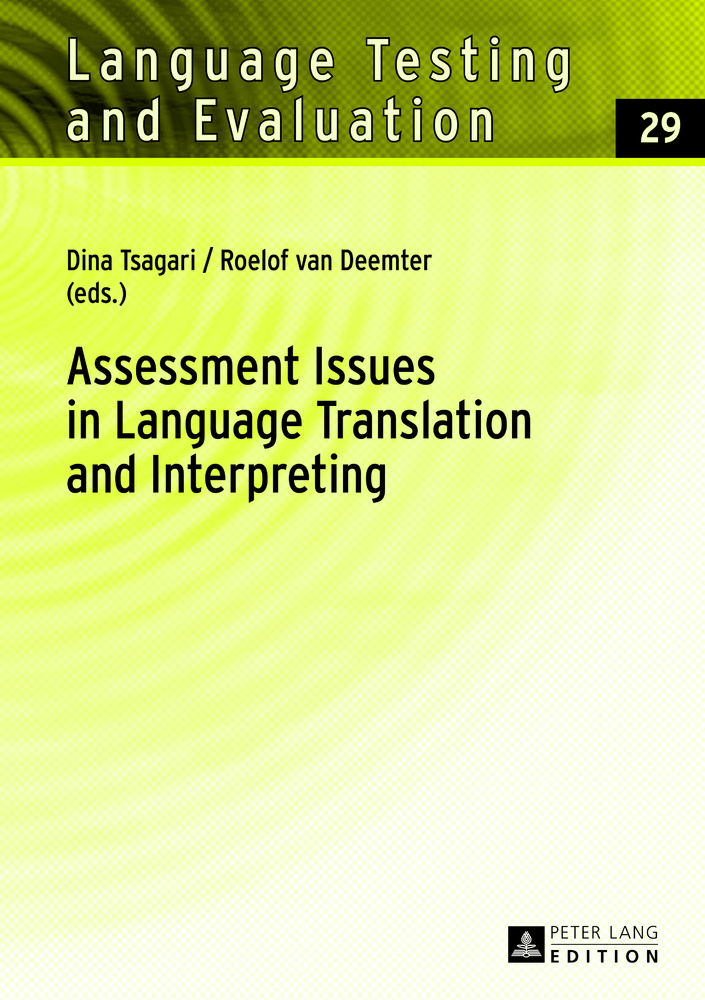 Title: Assessment Issues in Language Translation and Interpreting