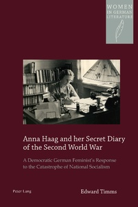 Title: Anna Haag and her Secret Diary of the Second World War
