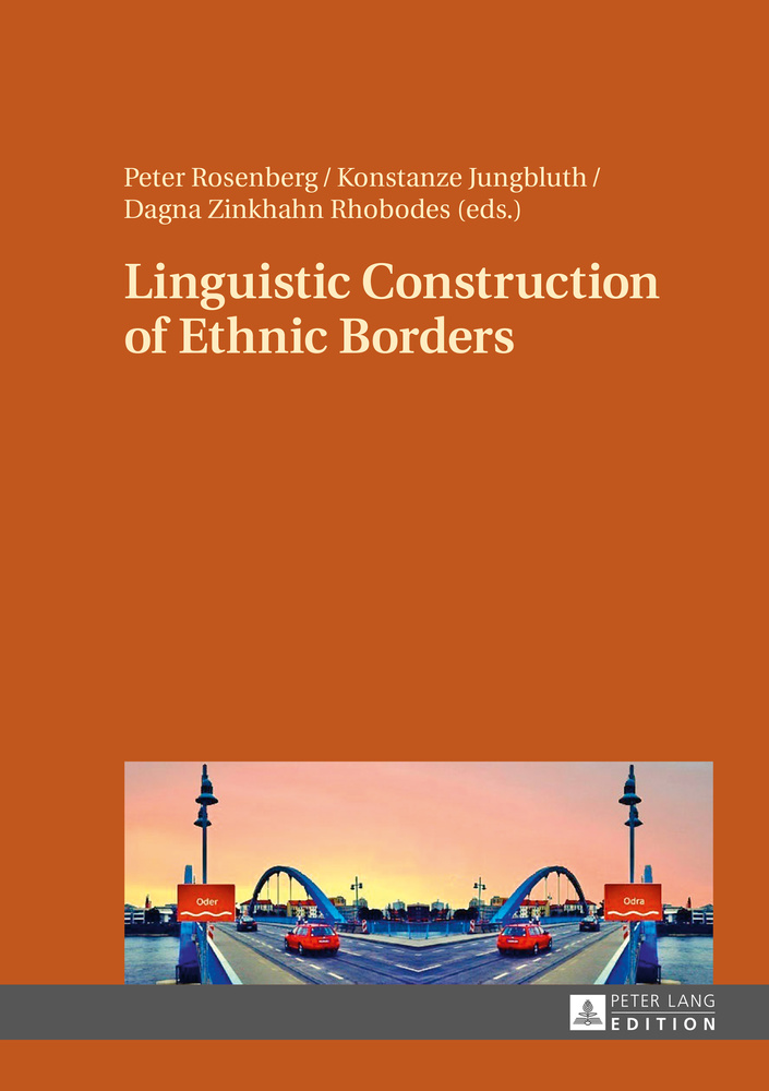 Title: Linguistic Construction of Ethnic Borders