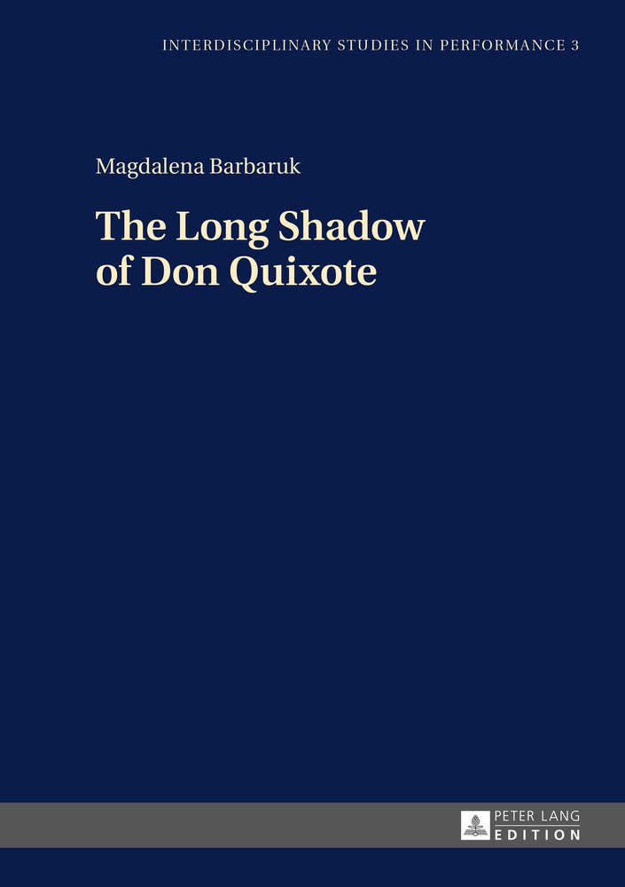 Title: The Long Shadow of Don Quixote