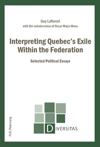 Title: Interpreting Quebec's Exile Within the Federation