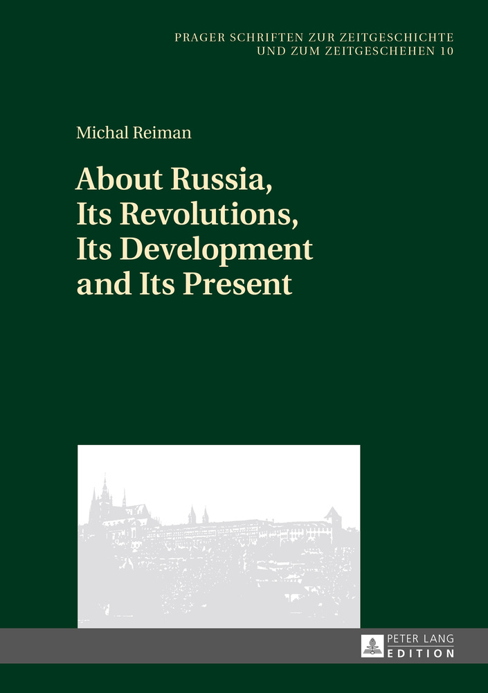 Title: About Russia, Its Revolutions, Its Development and Its Present