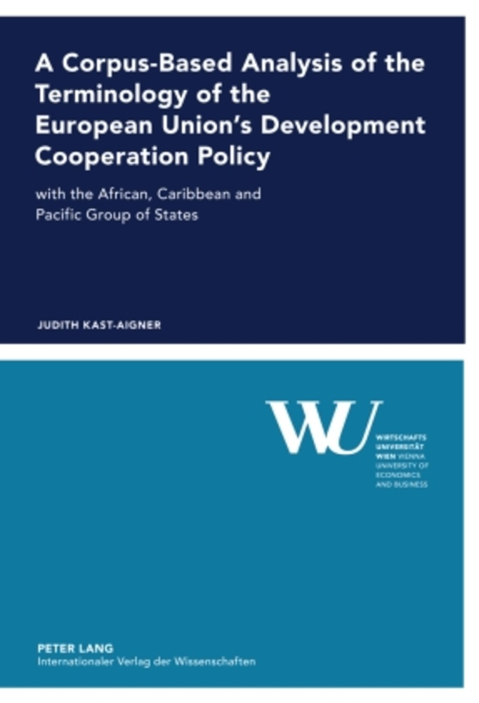 Title: A Corpus-Based Analysis of the Terminology of the European Union's Development Cooperation Policy