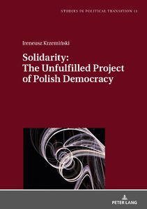 Title: Solidarity: The Unfulfilled Project of Polish Democracy