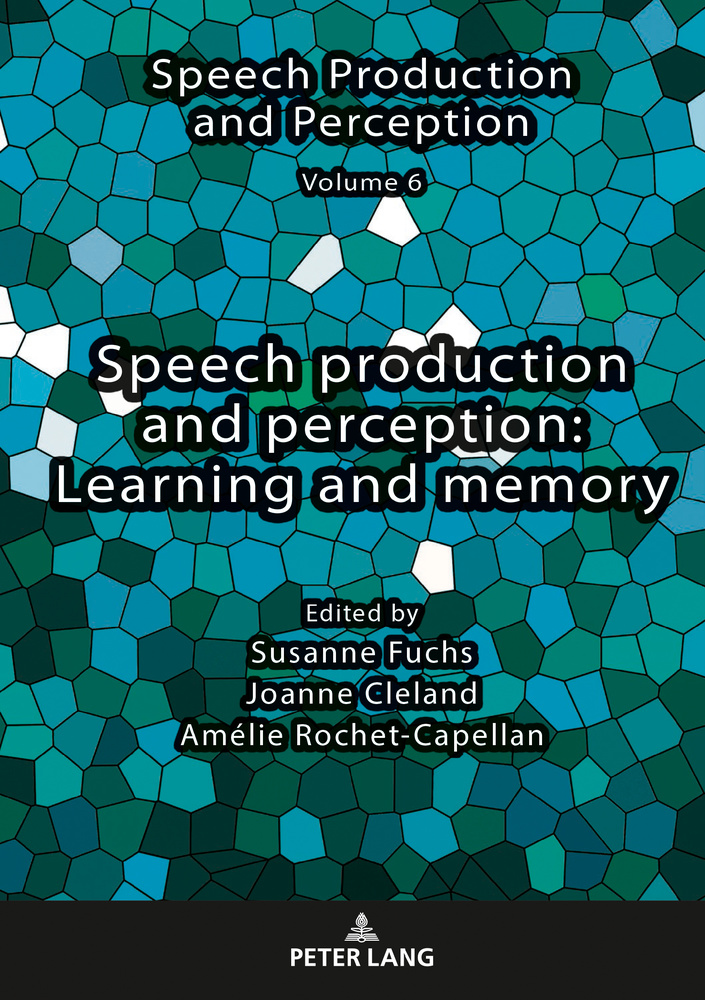 Title: Speech production and perception: Learning and memory