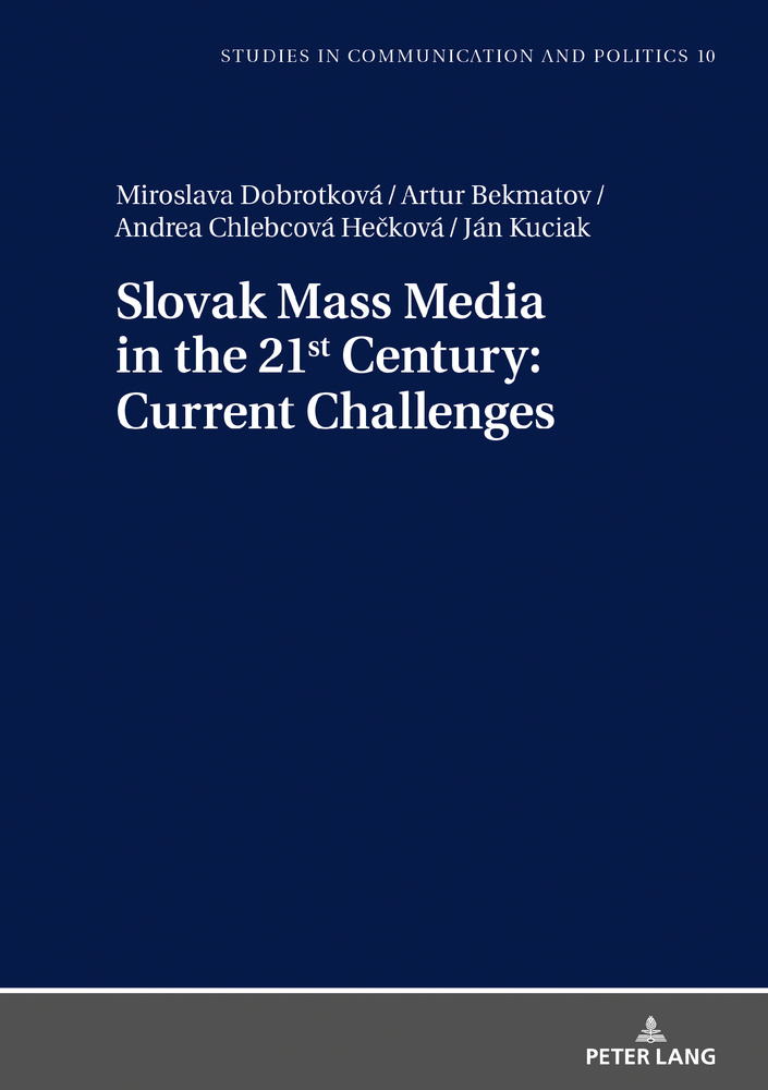 Title: Slovak Mass Media in the 21st Century: Current Challenges
