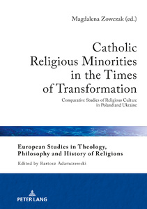 Title: Catholic Religious Minorities in the Times of Transformation