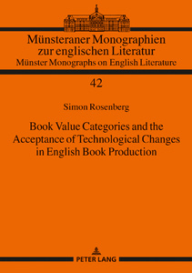 Title: Book Value Categories and the Acceptance of Technological Changes in English Book Production
