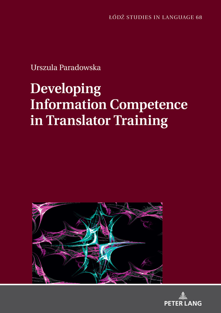 Title: Developing Information Competence in Translator Training