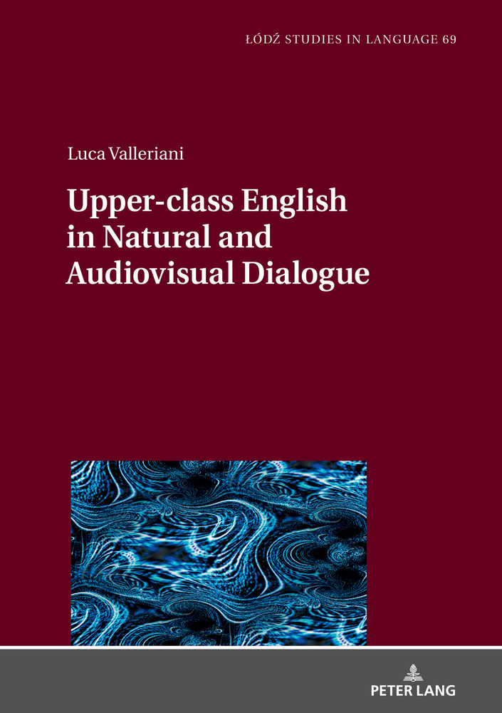 Title: Upper-class English in Natural and Audiovisual Dialogue