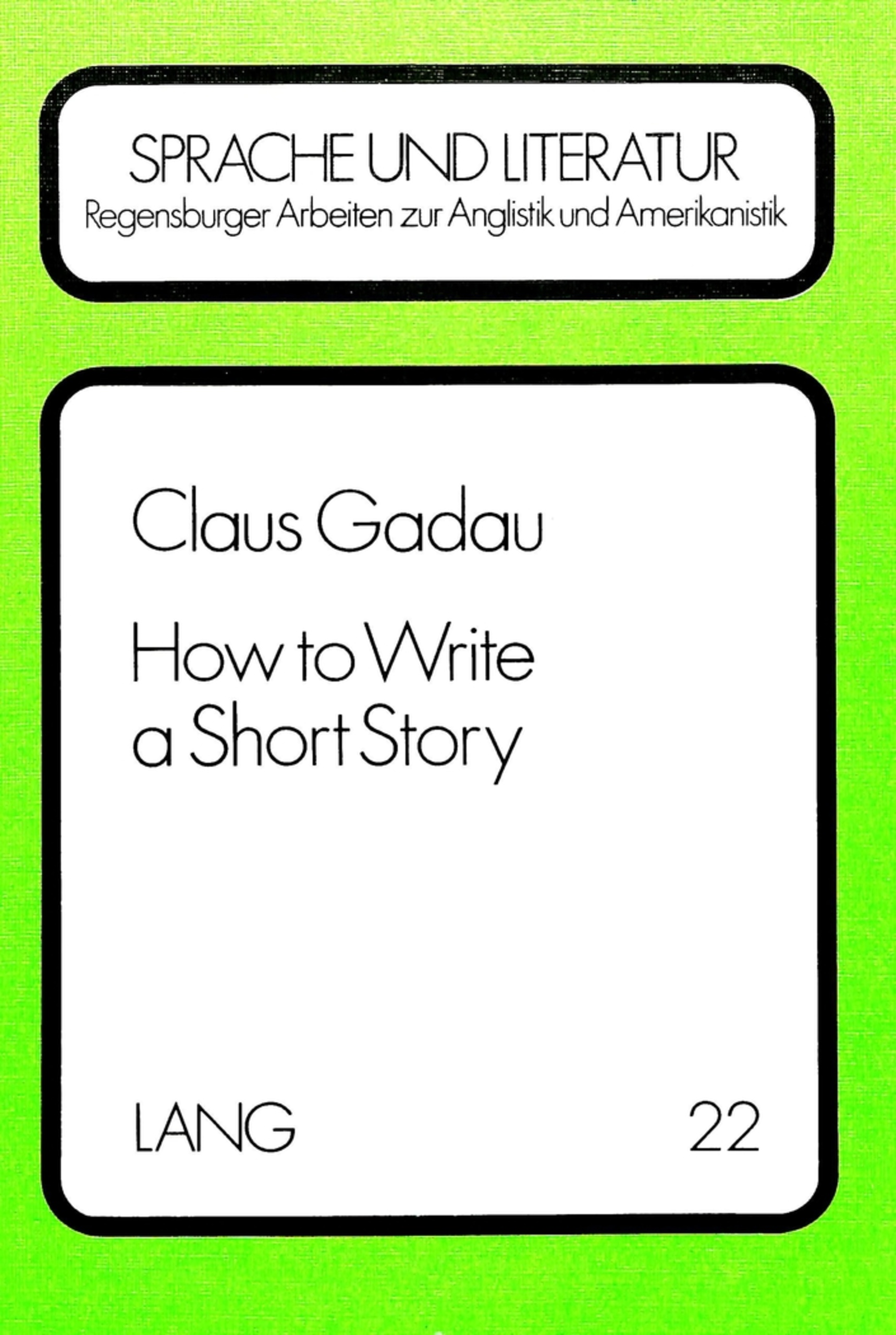 Titel: How to Write a Short Story