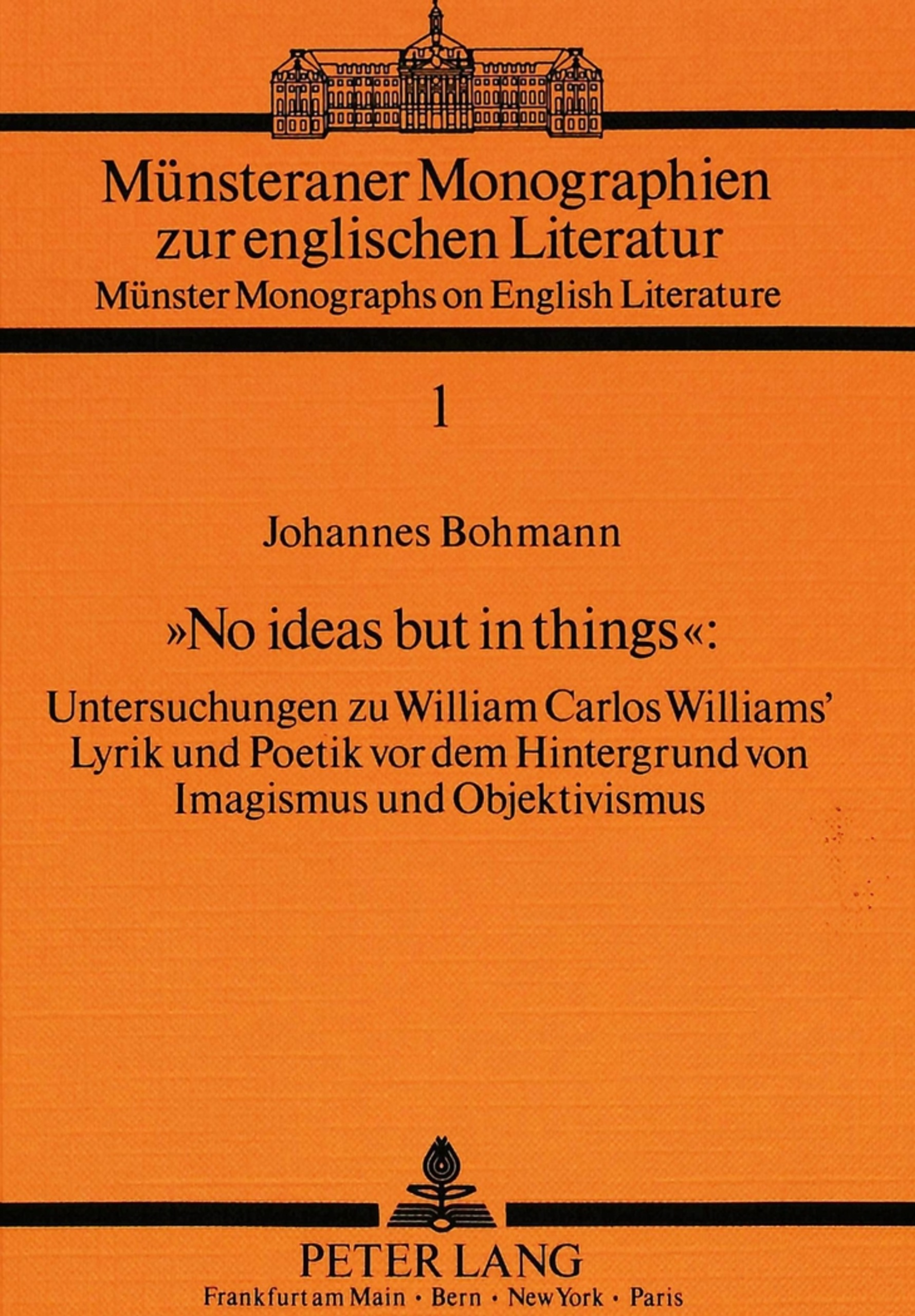 Titel: «No ideas but in things»