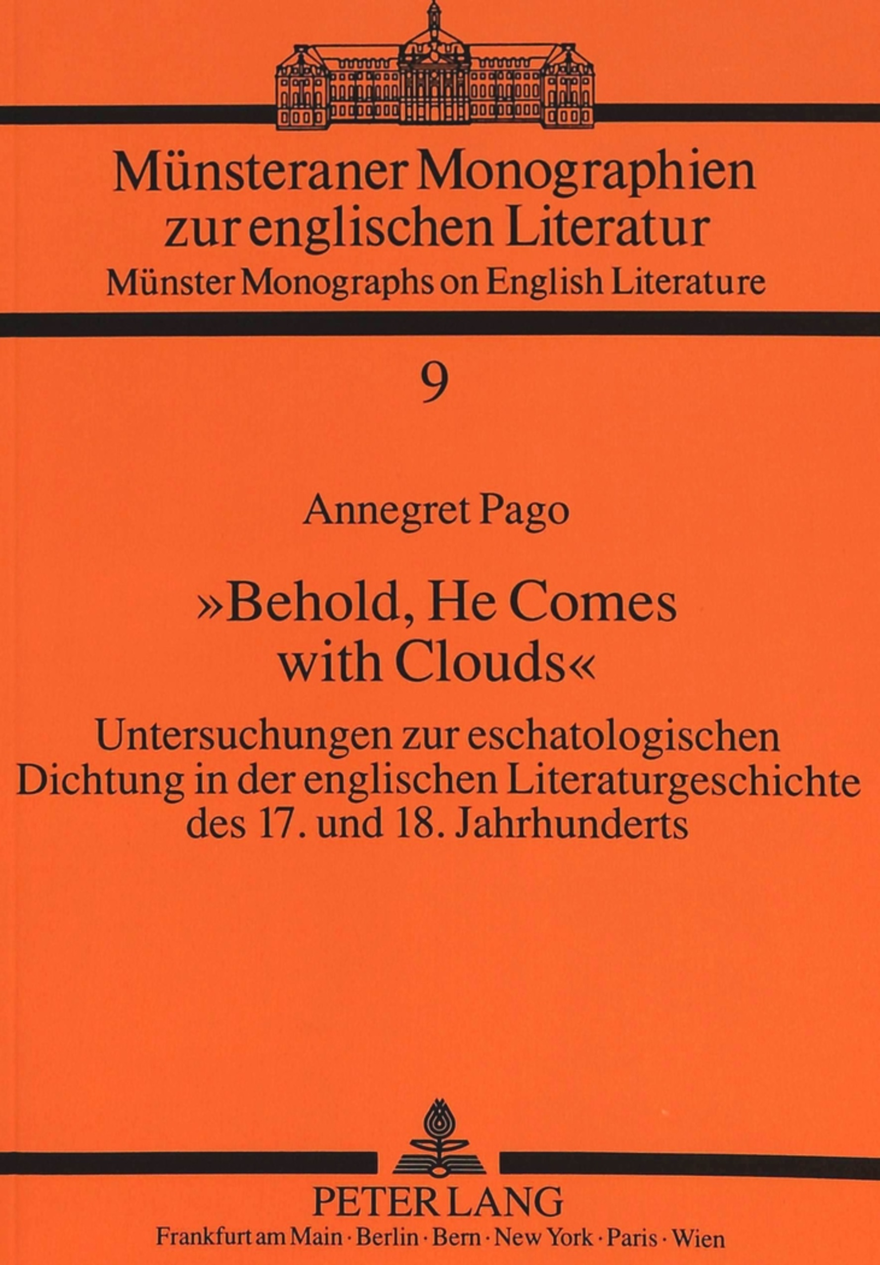 Titel: «Behold, He Comes with Clouds»