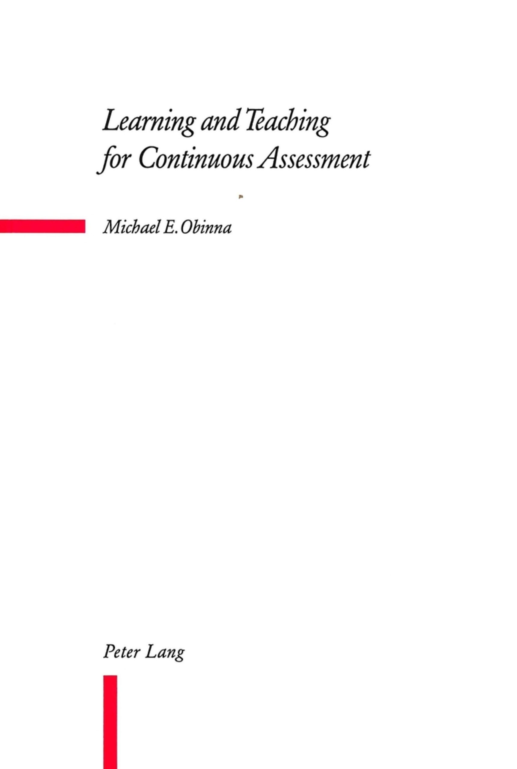 Title: Learning and Teaching for Continuous Assessment