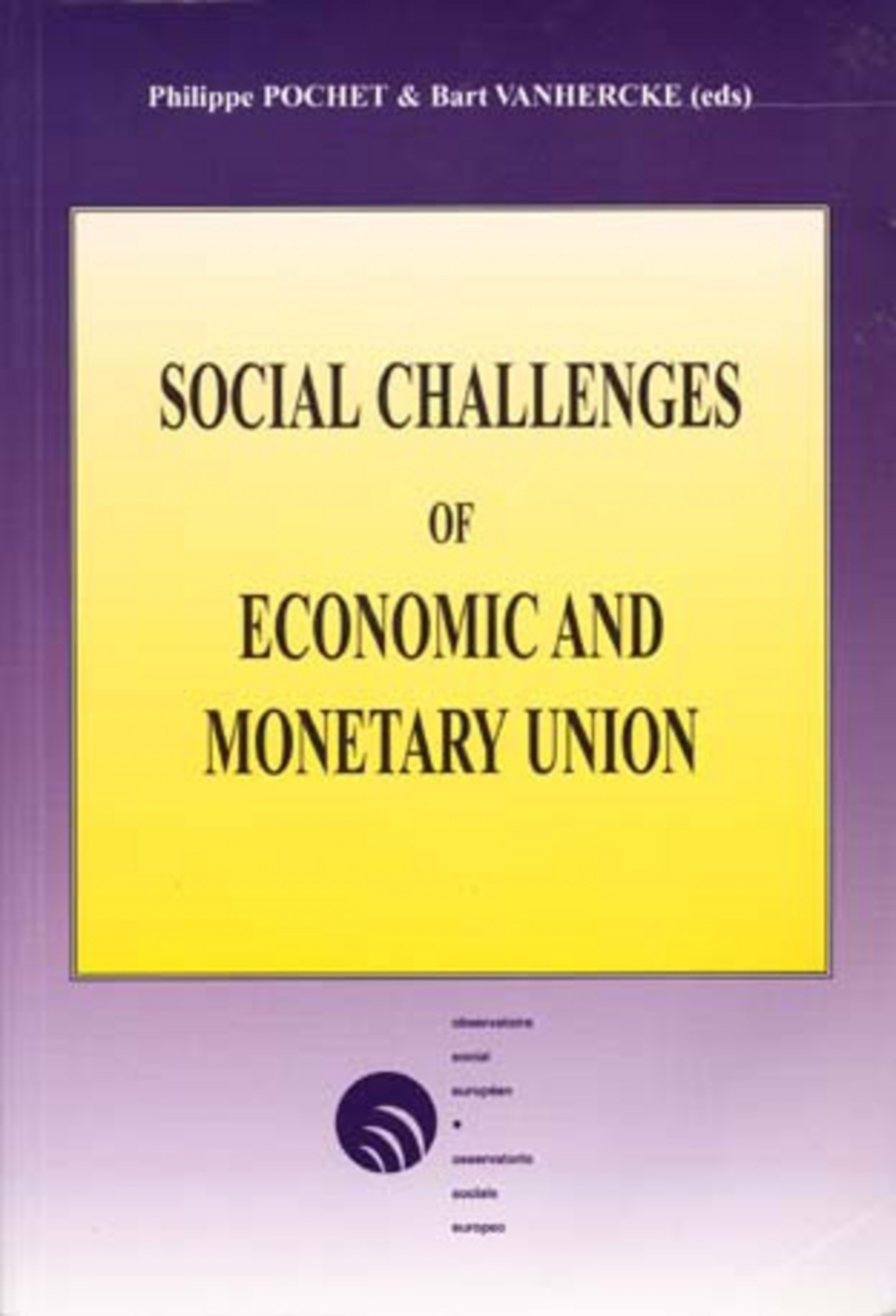 Title: Social Challenges of Economic and Monetary Union