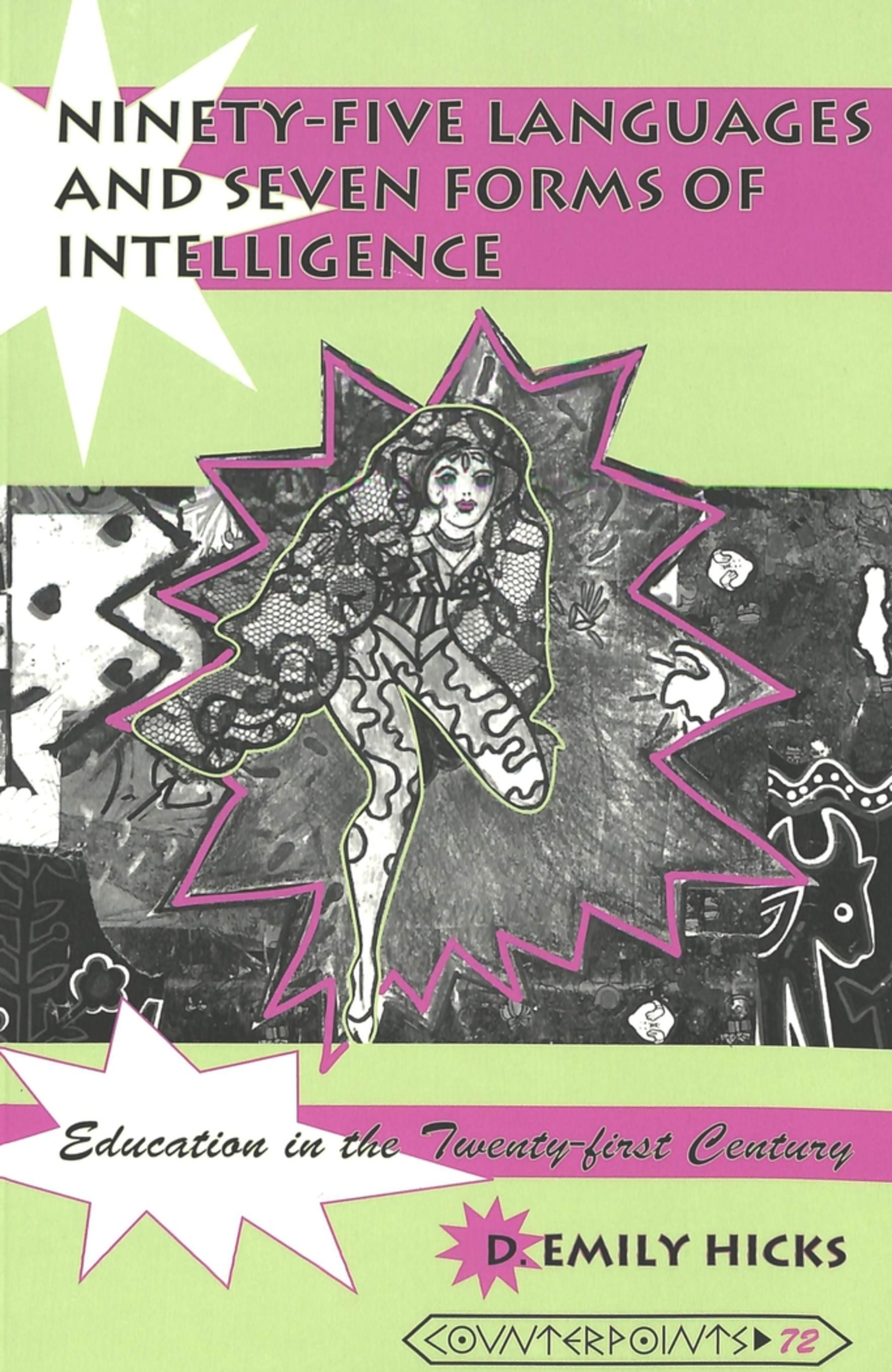 Title: Ninety-five Languages and Seven Forms of Intelligence