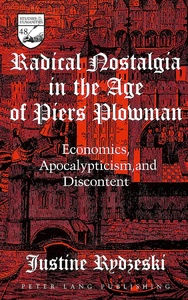 Title: Radical Nostalgia in the Age of  «Piers Plowman»