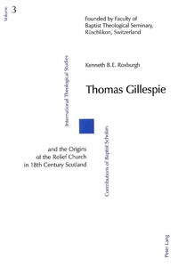 Title: Thomas Gillespie and the Origins of the Relief Church in 18th Century Scotland