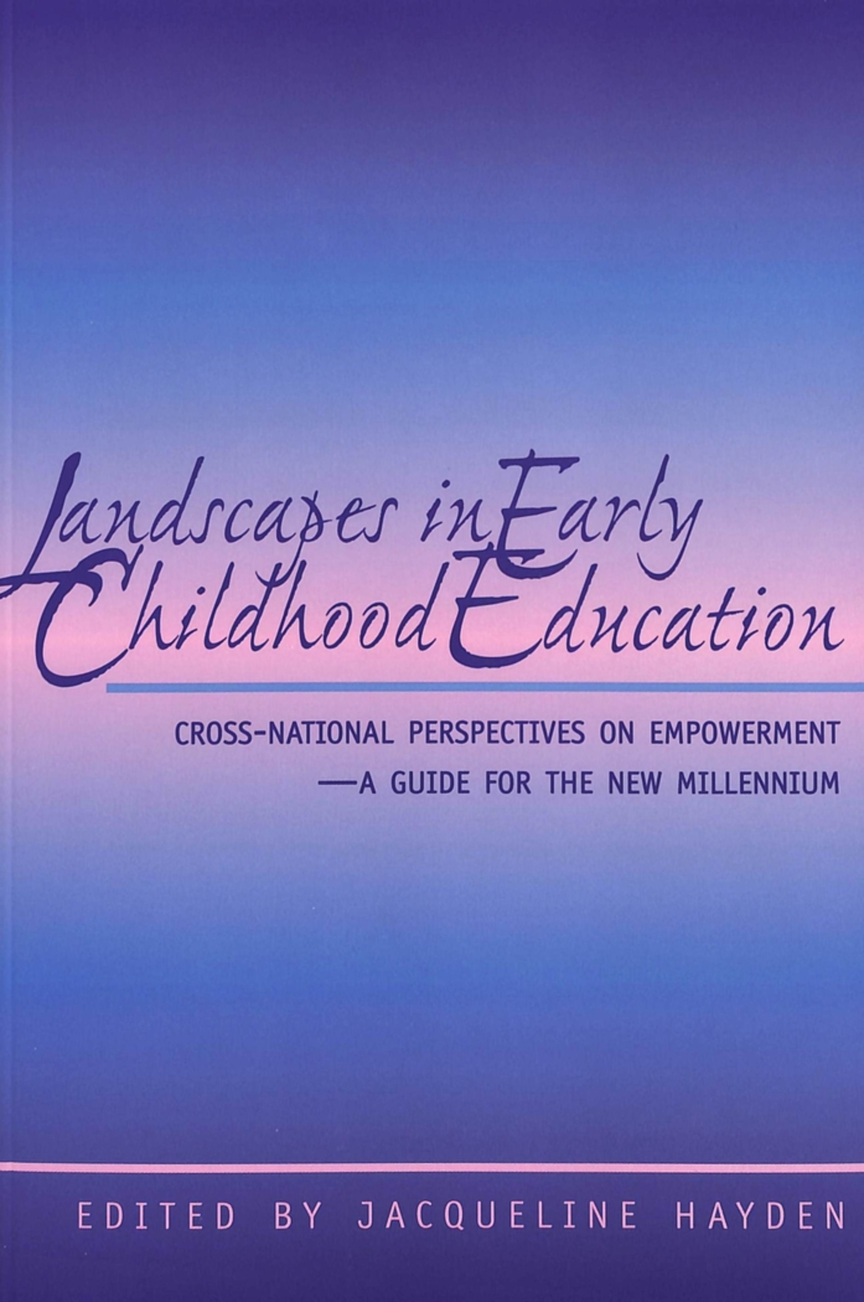 Title: Landscapes in Early Childhood Education