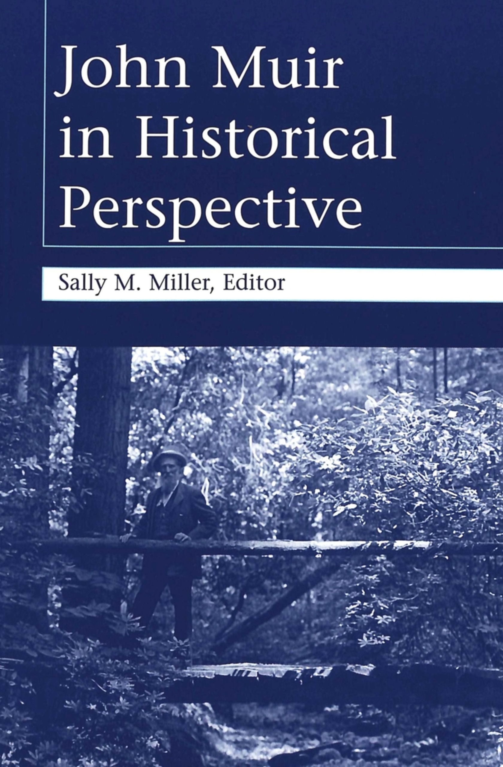 Title: John Muir in Historical Perspective