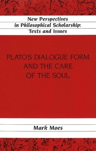 Title: Plato's Dialogue Form and the Care of the Soul