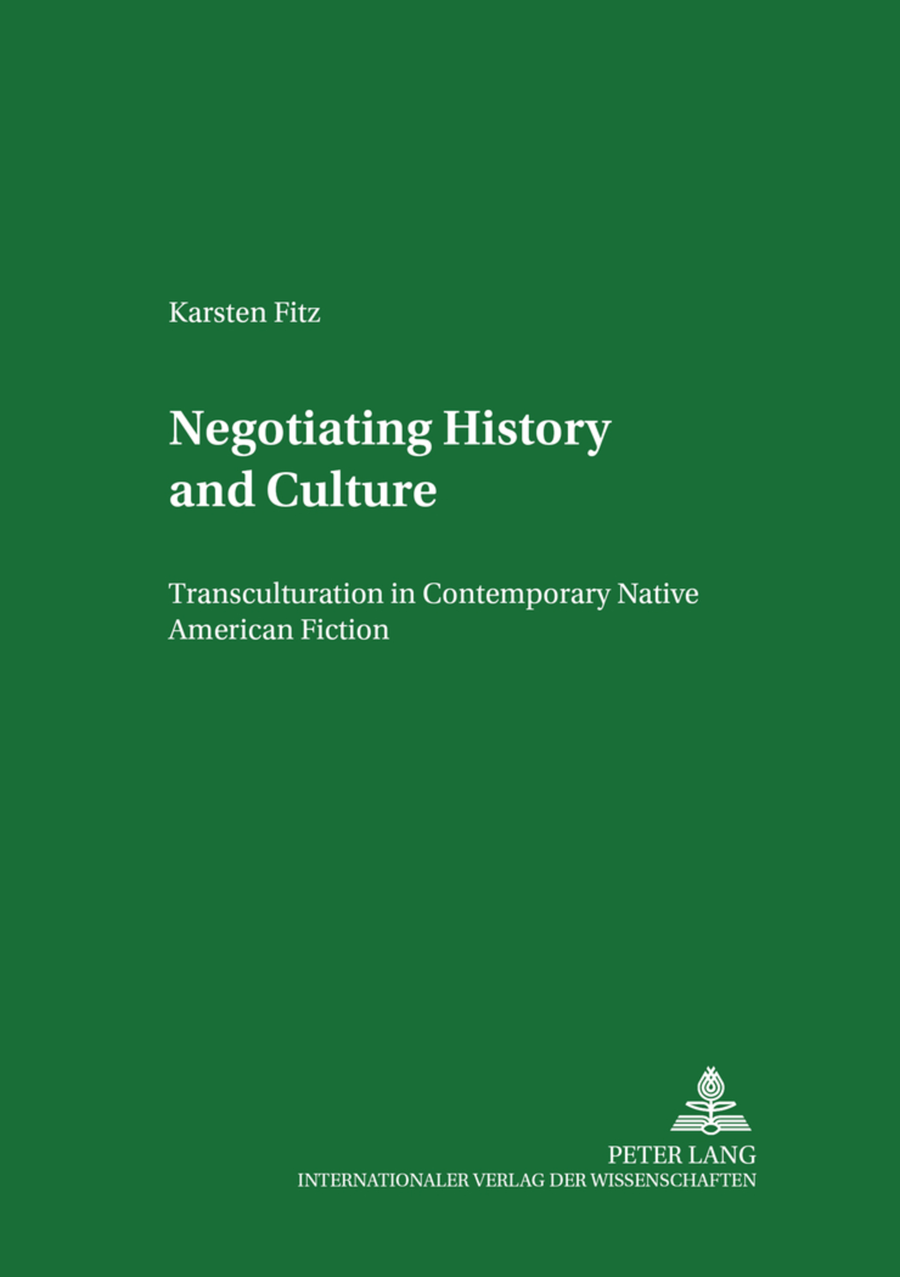 Title: Negotiating History and Culture