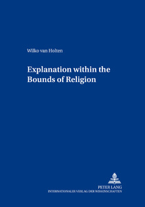 Title: Explanation within the Bounds of Religion