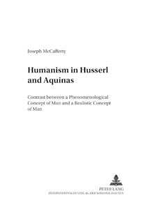 Title: Humanism in Husserl and Aquinas