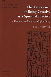 Title: The Experience of Being Creative as a Spiritual Practice