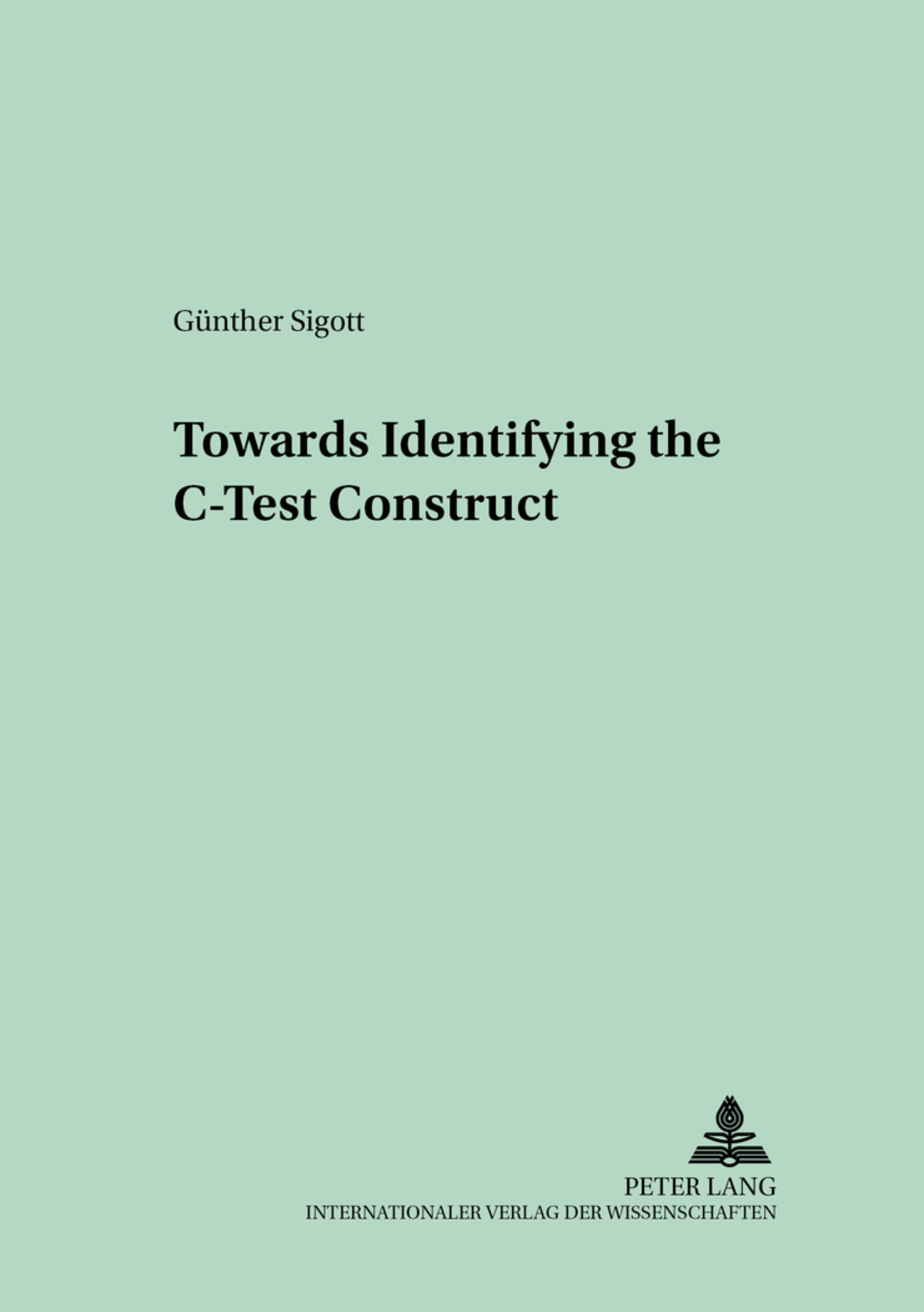 Title: Towards Identifying the C-Test Construct