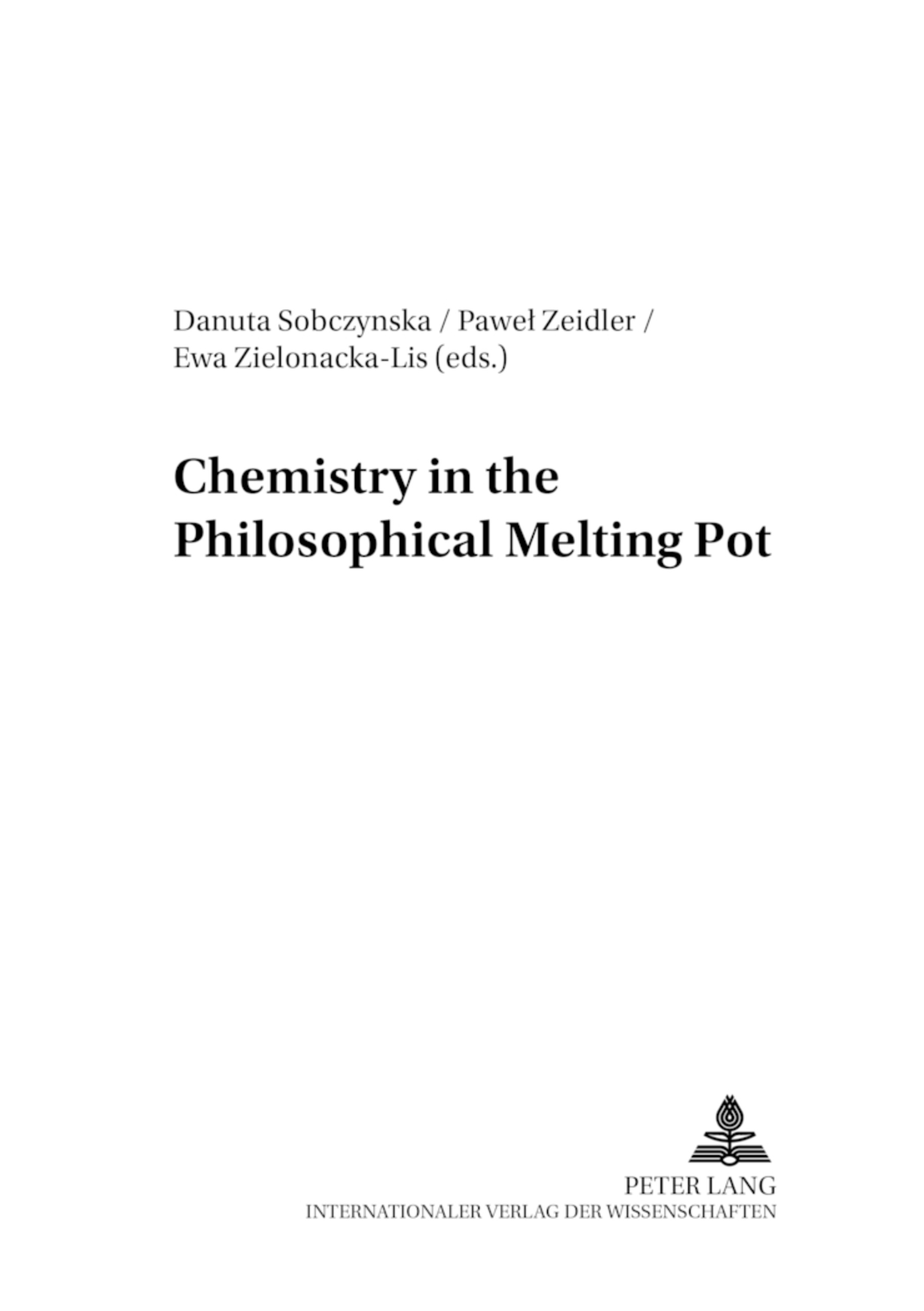 Title: Chemistry in the Philosophical Melting Pot