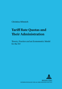Title: Tariff Rate Quotas and Their Administration