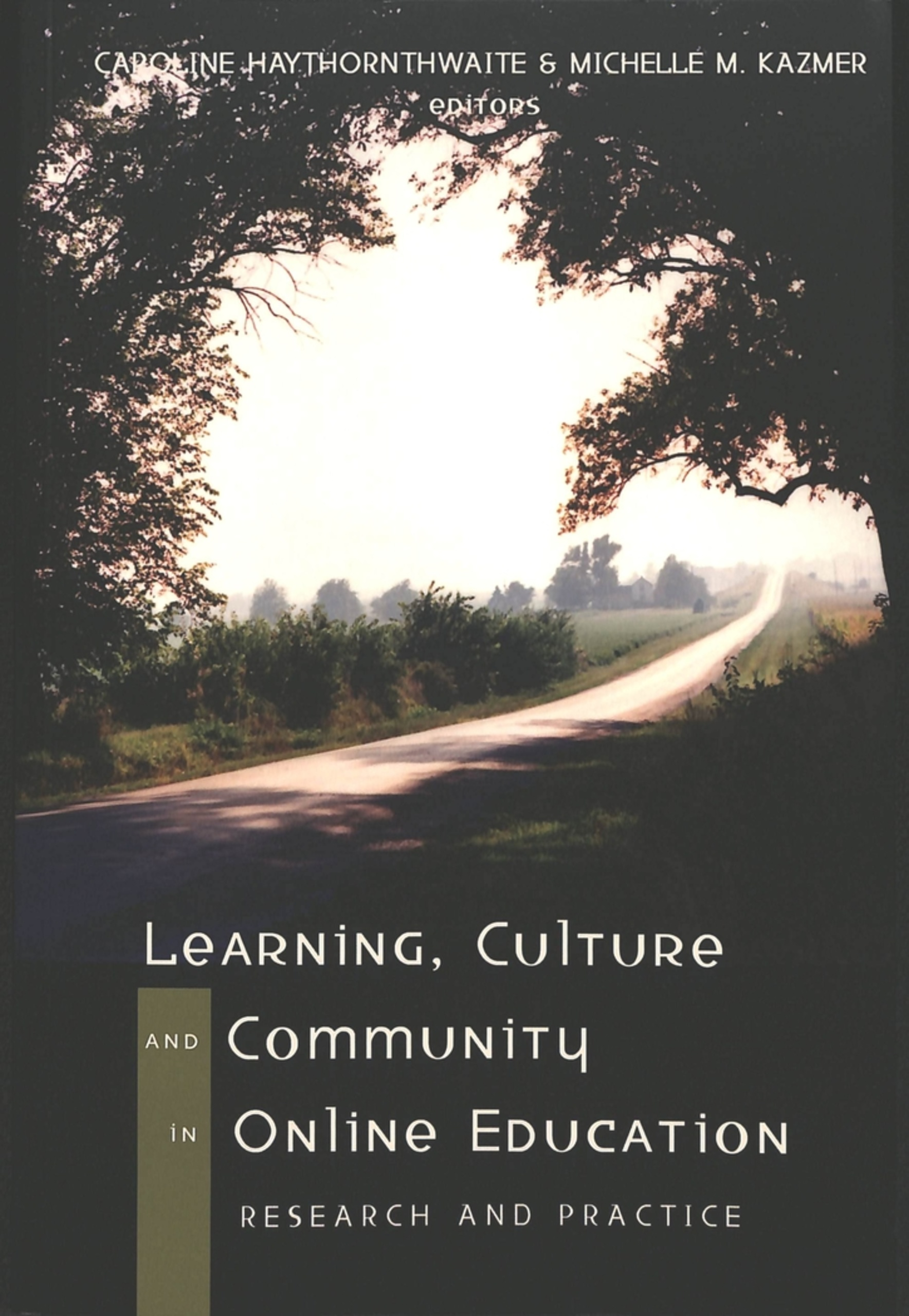 Title: Learning, Culture and Community in Online Education