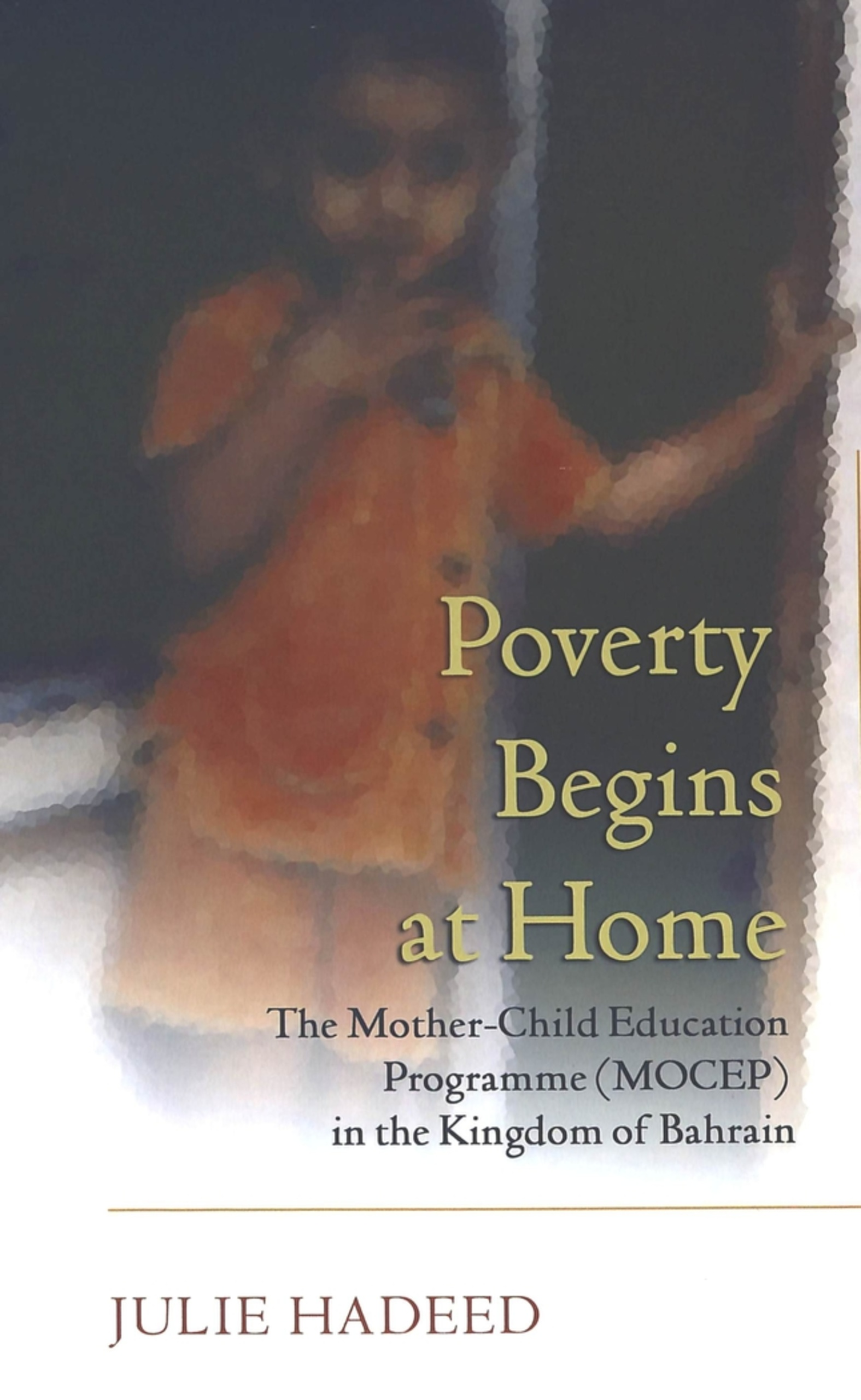Title: Poverty Begins at Home