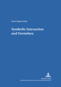 Title: Symbolic Interaction and «Verstehen»