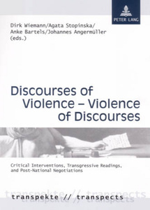 Title: Discourses of Violence – Violence of Discourses