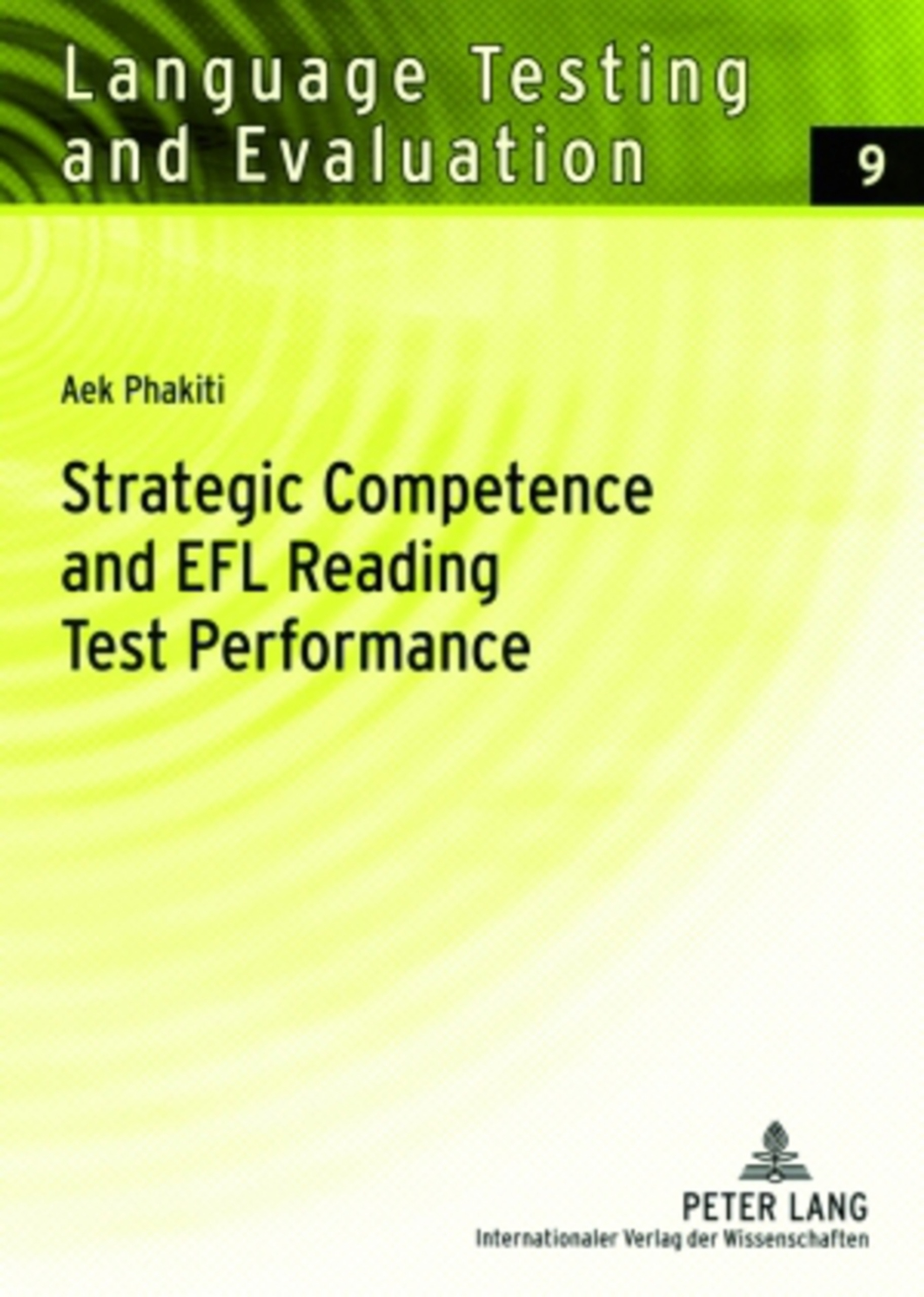 Title: Strategic Competence and EFL Reading Test Performance
