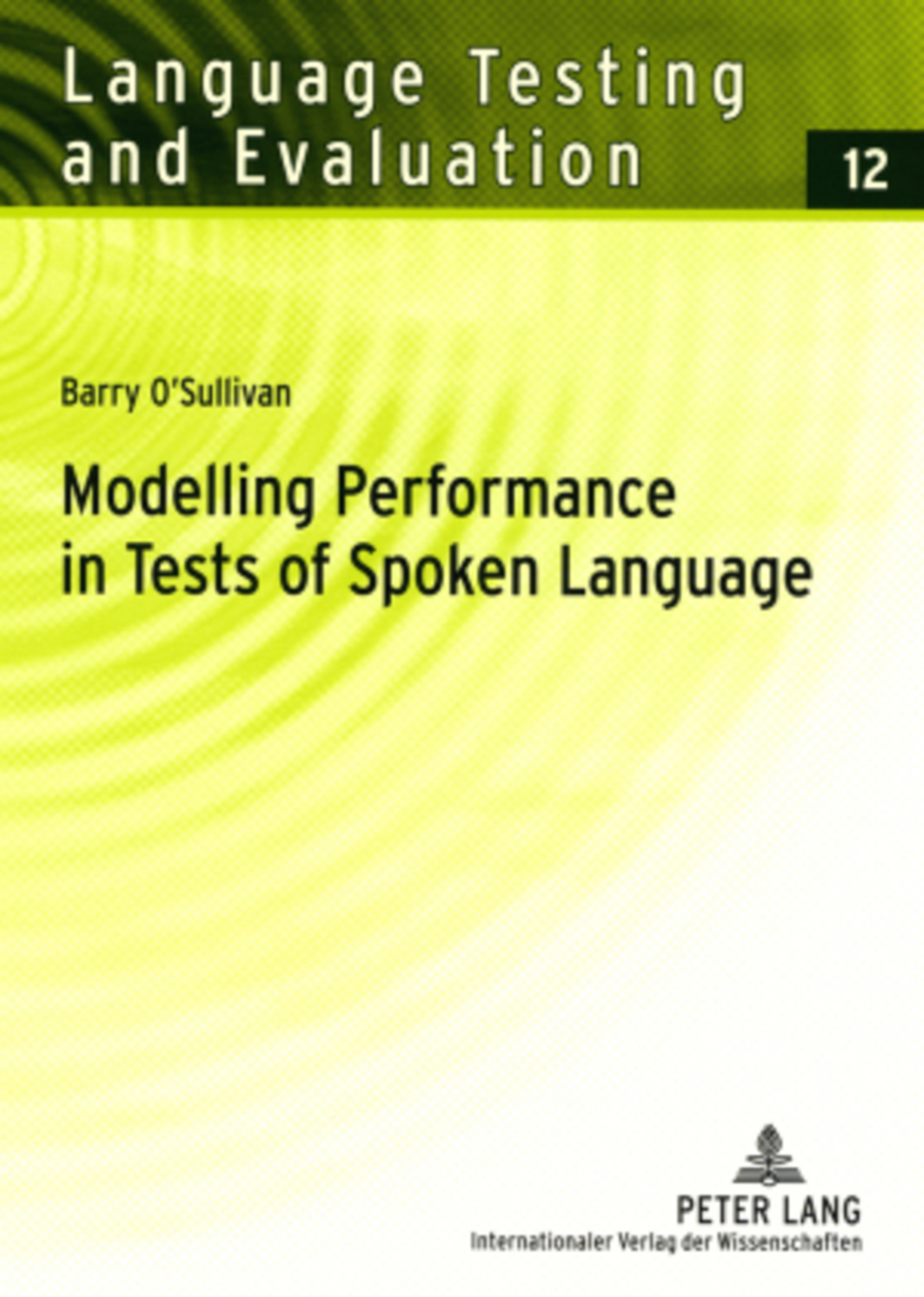 Title: Modelling Performance in Tests of Spoken Language