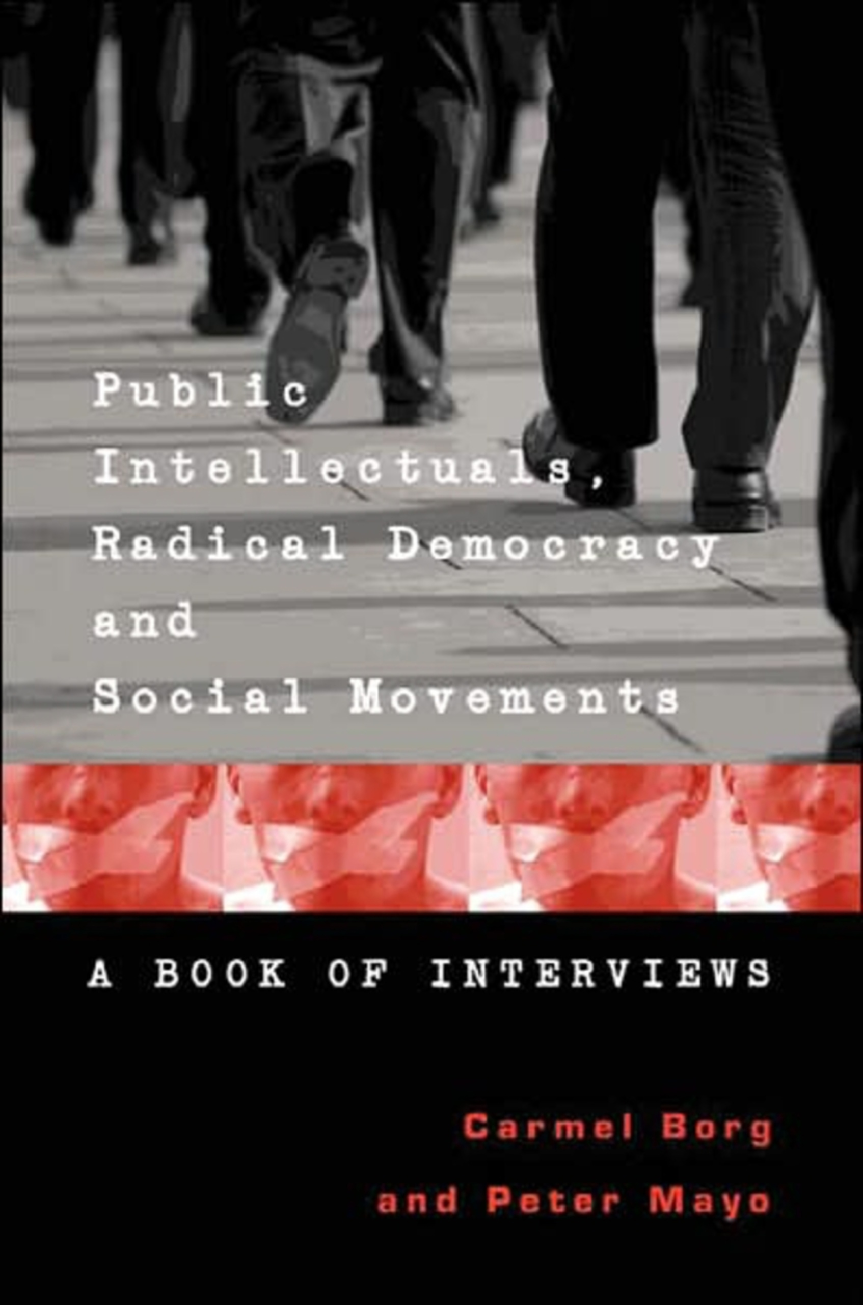 Title: Public Intellectuals, Radical Democracy and Social Movements