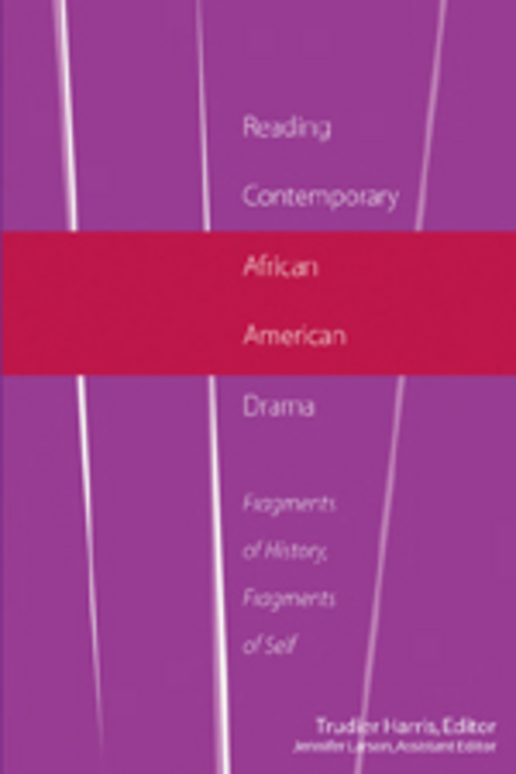 Title: Reading Contemporary African American Drama
