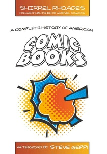Title: A Complete History of American Comic Books