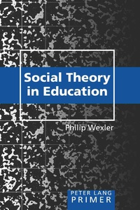 Title: Social Theory in Education Primer